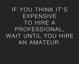 Wait-till-you-hire-an-amateur